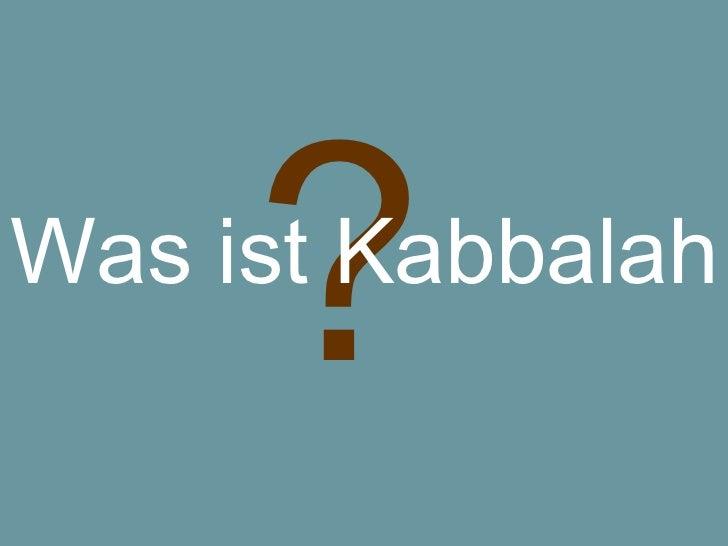 ? Was ist Kabbalah
