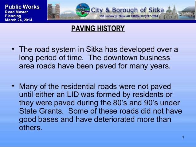 N Burlington Blvd. Roadway Improvement Project Public Works Road Master Planning March 24, 2014 PAVING HISTORYPAVING HISTO...