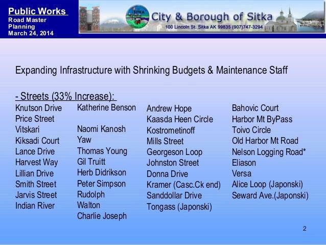 Sitka Road System Master Planning & Funding Strategies Slide 2