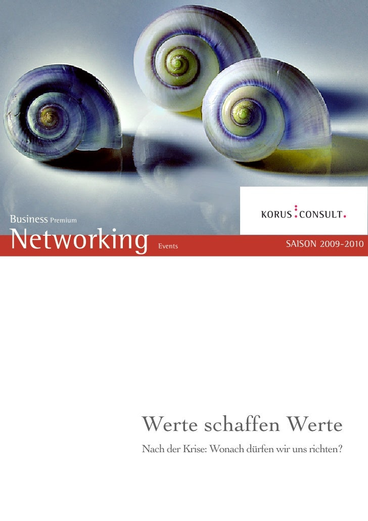 Business Premium  Networking            Events                       SAISON 2009-2010                        Werte schaffe...