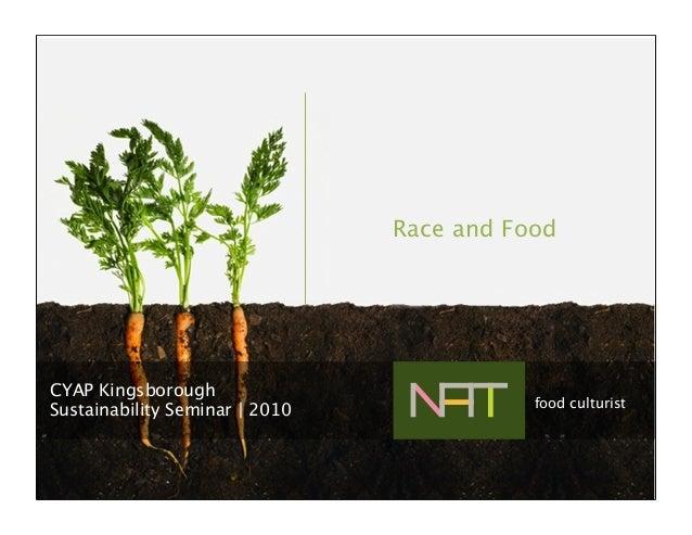 Race and Food CYAP Kingsborough Sustainability Seminar | 2010 food culturist
