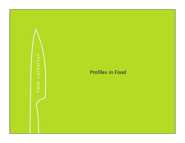 foodculturist Profiles in Food