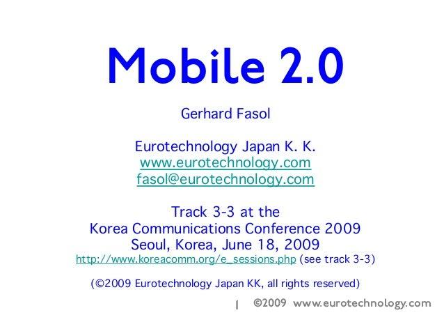 ©2009 www.eurotechnology.com1Gerhard FasolEurotechnology Japan K. K.www.eurotechnology.comfasol@eurotechnology.com Track 3...