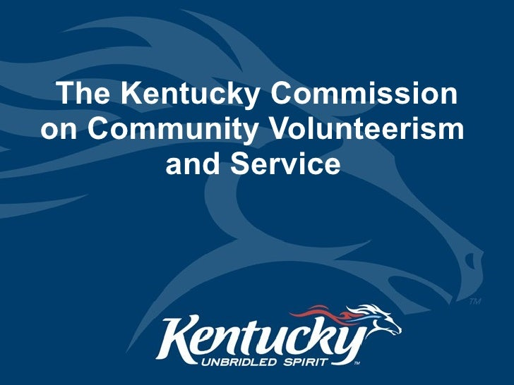 The Kentucky Commission on Community Volunteerism  and Service