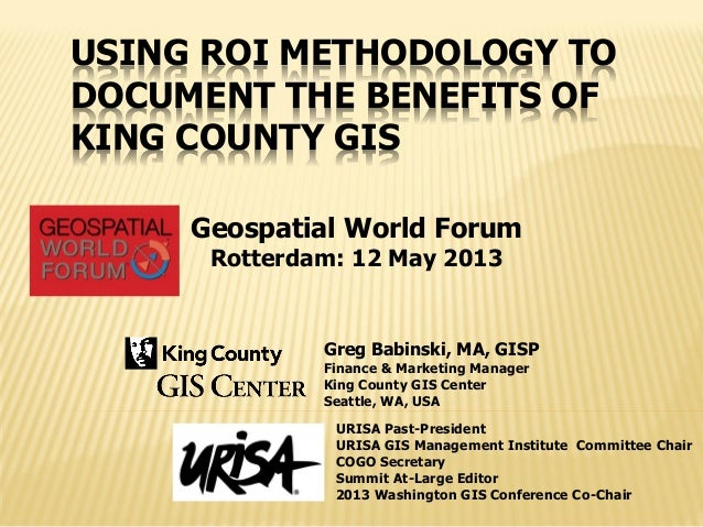 Using ROI Methodology to Document the Benefits of King County GIS