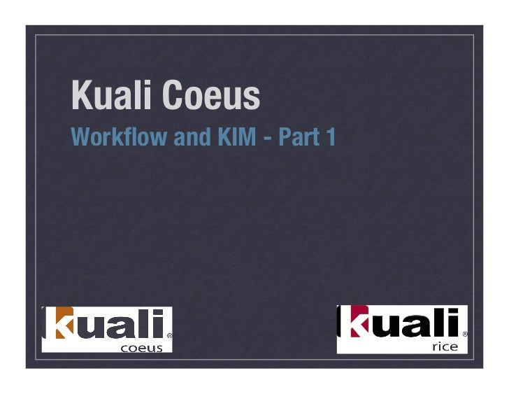 Kuali CoeusWorkflow and KIM - Part 1