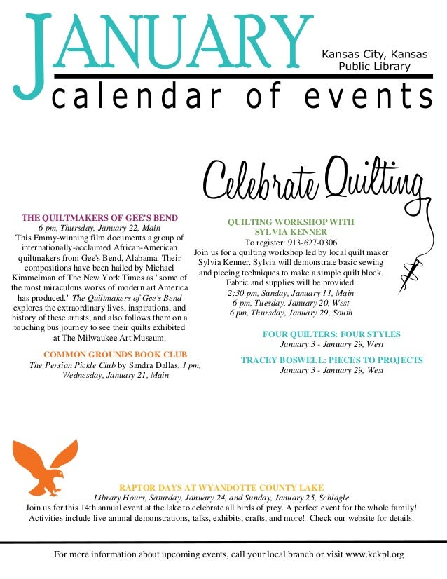 For more information about upcoming events, call your local branch or visit www.kckpl.org THE QUILTMAKERS OF GEE'S BEND 6 ...