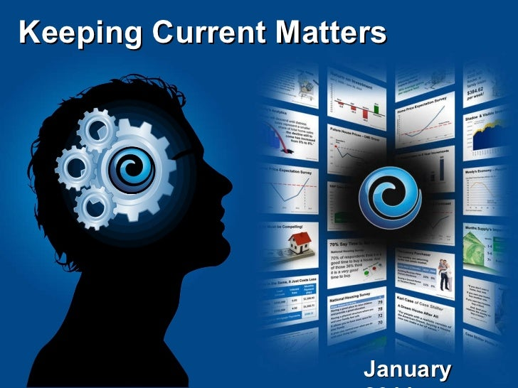 Keeping Current Matters January 2011