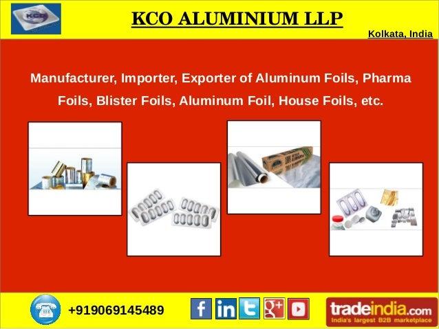 +919069145489 Manufacturer, Importer, Exporter of Aluminum Foils, Pharma Foils, Blister Foils, Aluminum Foil, House Foils,...