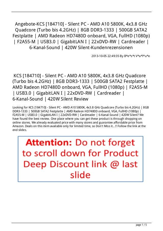 Angebote-KCS [184710] - Silent PC - AMD A10 5800K, 4x3.8 GHz Quadcore (Turbo bis 4.2GHz) | 8GB DDR3-1333 | 500GB SATA2 Fes...