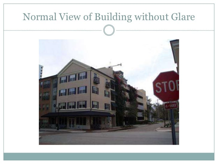 Normal View of Building without Glare<br />