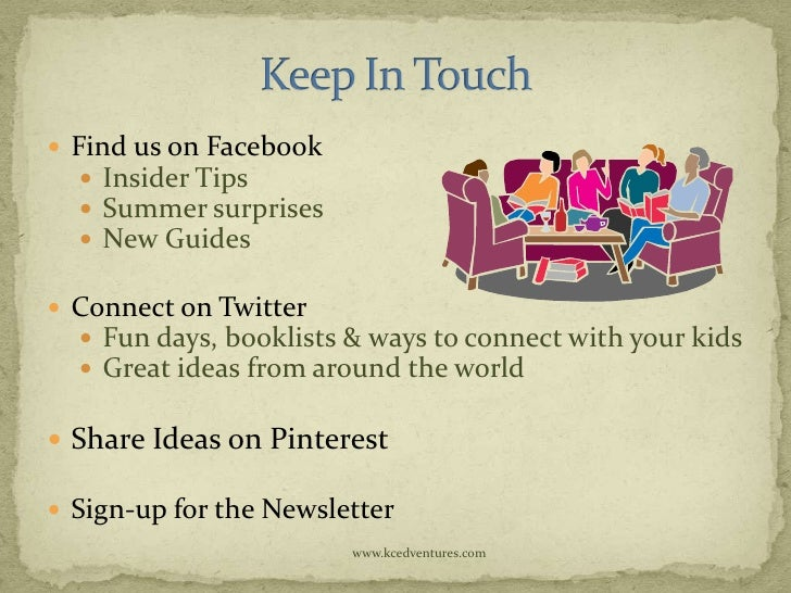 Find us on Facebook    Insider Tips    Summer surprises    New Guides Connect on Twitter   Fun days, booklists & wa...