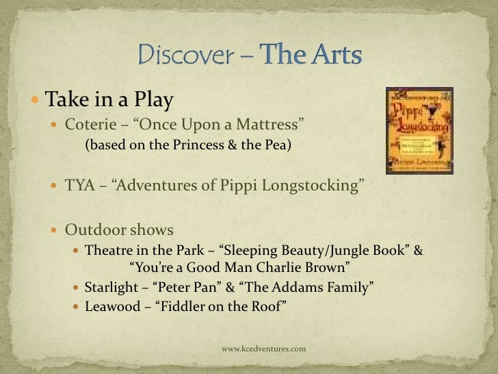 """ Take in a Play   Coterie – """"Once Upon a Mattress""""      (based on the Princess & the Pea)   TYA – """"Adventures of Pippi ..."""