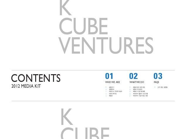 K Cube Ventures 2012 Media Kit Slide 2