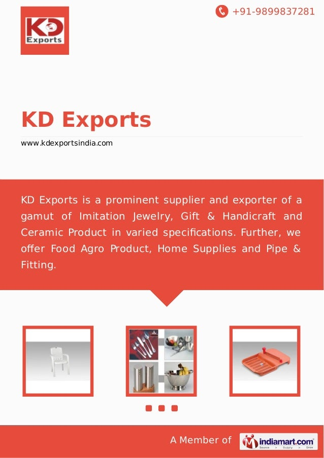 +91-9899837281  KD Exports www.kdexportsindia.com  KD Exports is a prominent supplier and exporter of a gamut of Imitation...