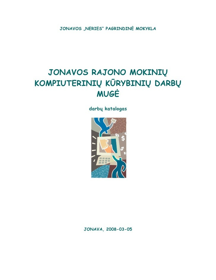 """JONAVOS """"NERIES"""" PAGRINDINĖ MOKYKLA                      JONAVOS RAJONO MOKINIŲ                KOMPIUTERINIŲ KŪRYBINIŲ DAR..."""