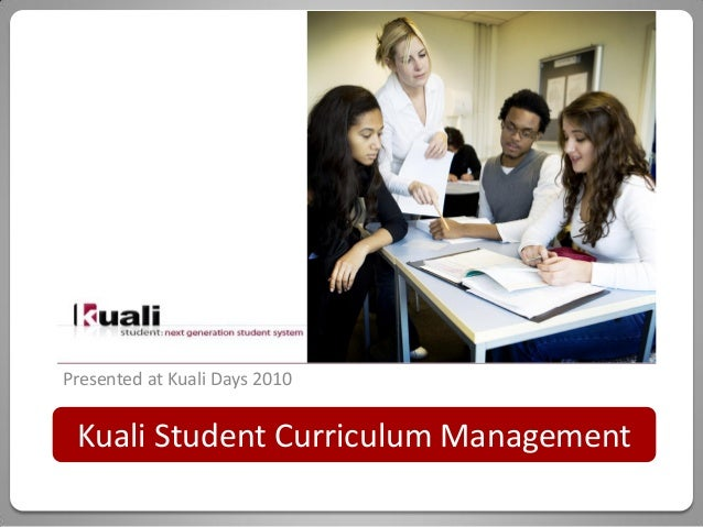 Presented at Kuali Days 2010 Kuali Student Curriculum Management