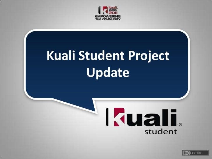 Kuali Student Project       Update
