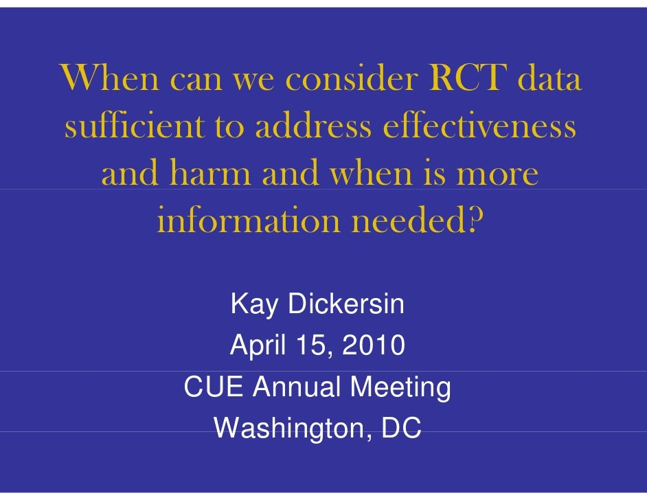 When Wh can we consider RCT data                     id         d sufficient to address effectiveness   and harm and when ...