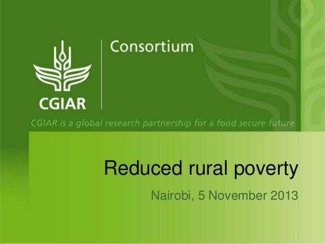 Reduced rural poverty Nairobi, 5 November 2013