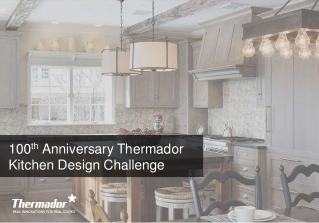 Thermador Kitchen Design Contest 2016