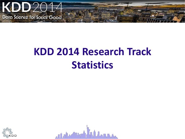 Data Science view of the KDD 2014 Slide 2