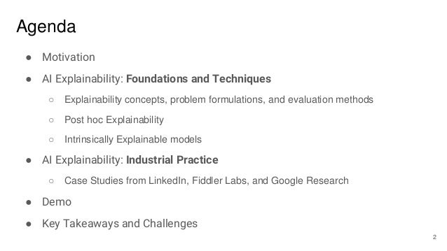 Explainable AI in Industry (KDD 2019 Tutorial) Slide 2