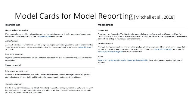 Model Cards for Model Reporting[Mitchell et al., 2018]