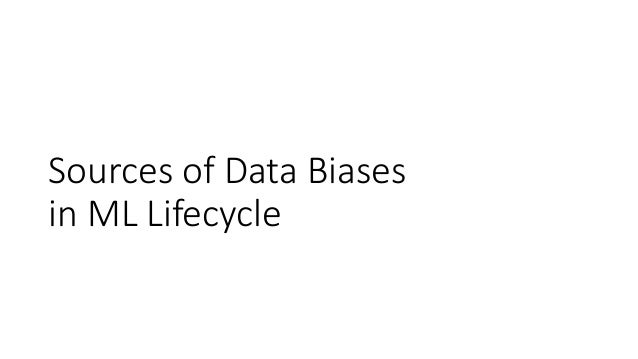 Sources of Data Biases in ML Lifecycle