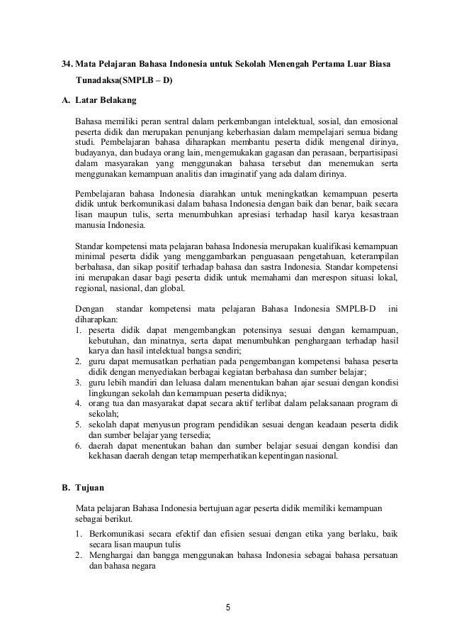 34. Mata Pelajaran Bahasa Indonesia untuk Sekolah Menengah Pertama Luar BiasaTunadaksa(SMPLB – D)A. Latar BelakangBahasa m...