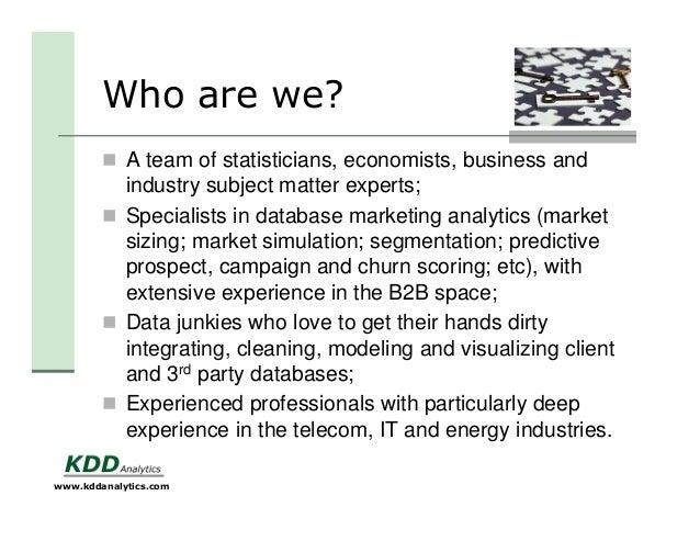 KDD Analytics 2014 - Experts in Marketing Analytics Slide 2