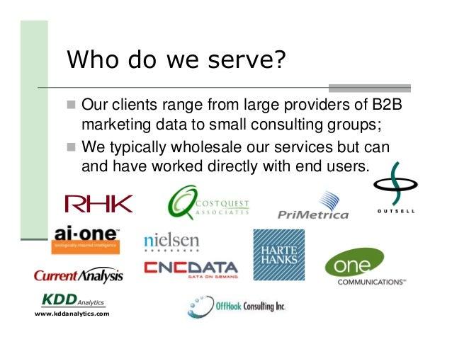 KDD Analytics 2014 - Experts in Marketing Analytics Slide 3