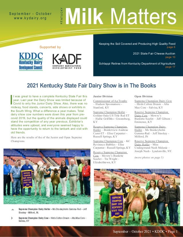 September - October 2021 • KDDC • Page 1 KDDC is supported in part by a grant from the Kentucky Agricultural Development F...