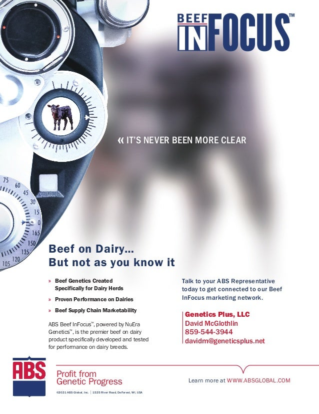 «IT'S NEVER BEEN MORE CLEAR Beef on Dairy… But not as you know it ©2021 ABS Global, Inc. | 1525 River Road, DeForest, WI, ...