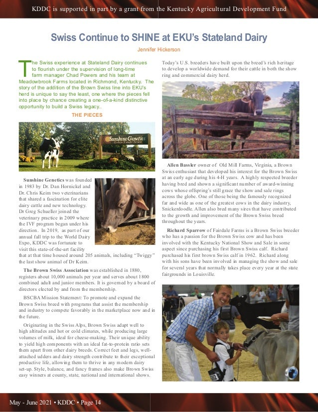 May - June 2021 • KDDC • Page 14 KDDC is supported in part by a grant from the Kentucky Agricultural Development Fund Swis...
