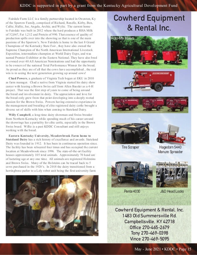 May - June 2021 • KDDC • Page 15 KDDC is supported in part by a grant from the Kentucky Agricultural Development Fund Cowh...