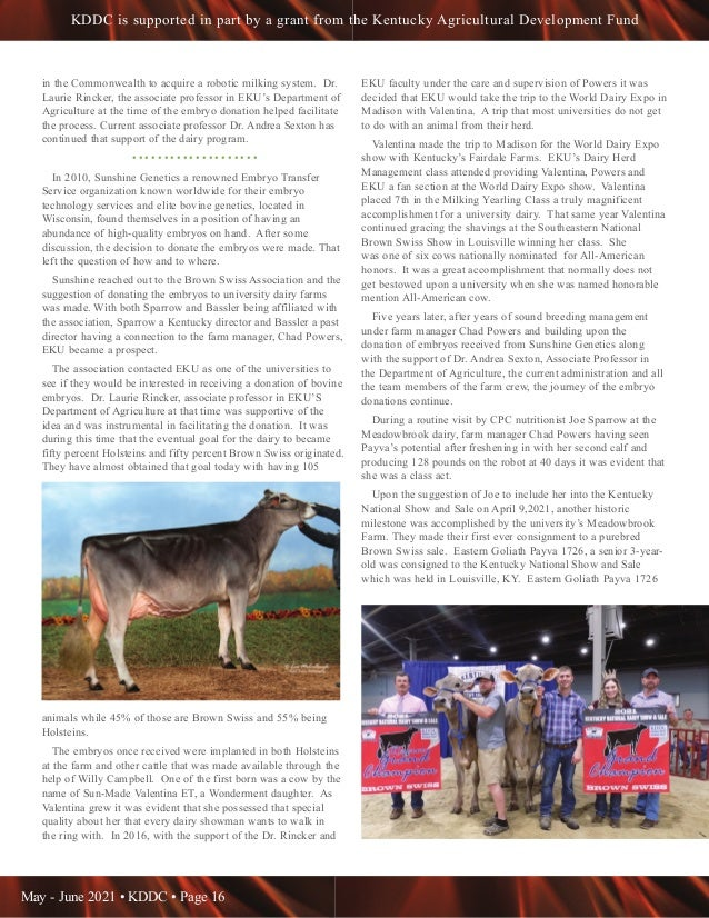 May - June 2021 • KDDC • Page 16 KDDC is supported in part by a grant from the Kentucky Agricultural Development Fund in t...