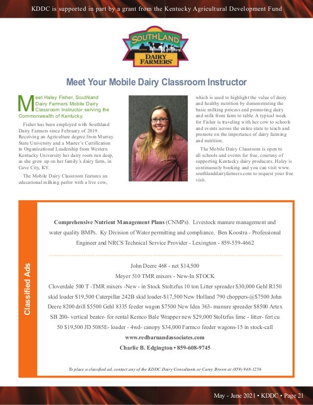 May - June 2021 • KDDC • Page 21 KDDC is supported in part by a grant from the Kentucky Agricultural Development Fund Meet...