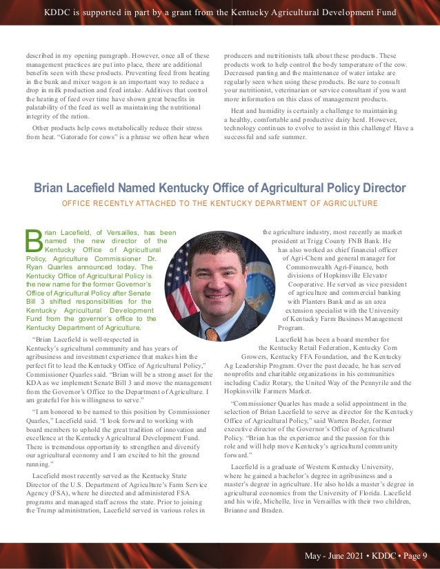 May - June 2021 • KDDC • Page 9 KDDC is supported in part by a grant from the Kentucky Agricultural Development Fund Brian...