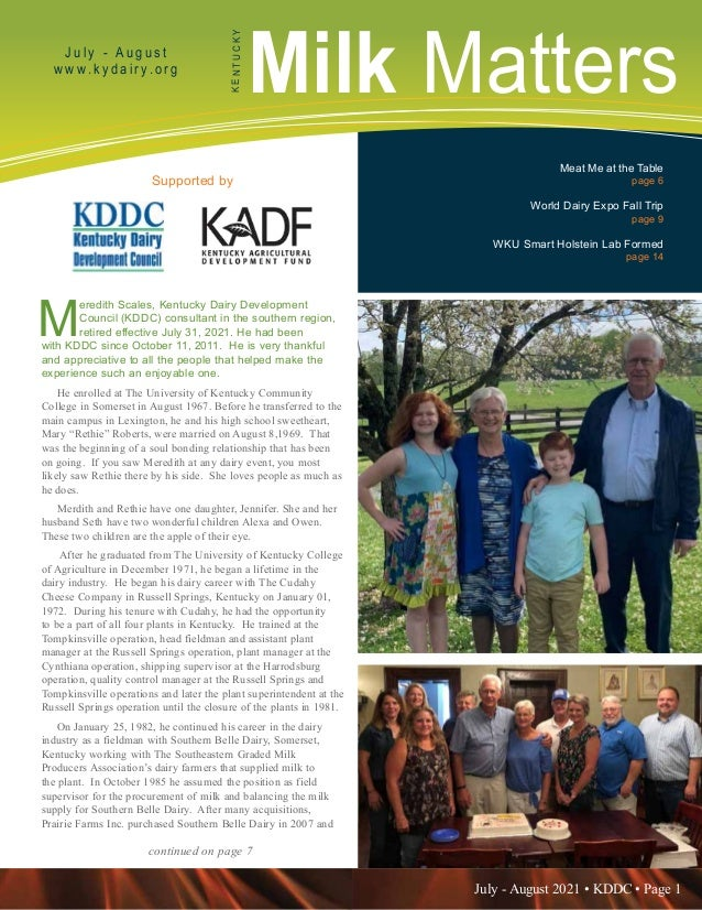 July - August 2021 • KDDC • Page 1 KDDC is supported in part by a grant from the Kentucky Agricultural Development Fund Mi...