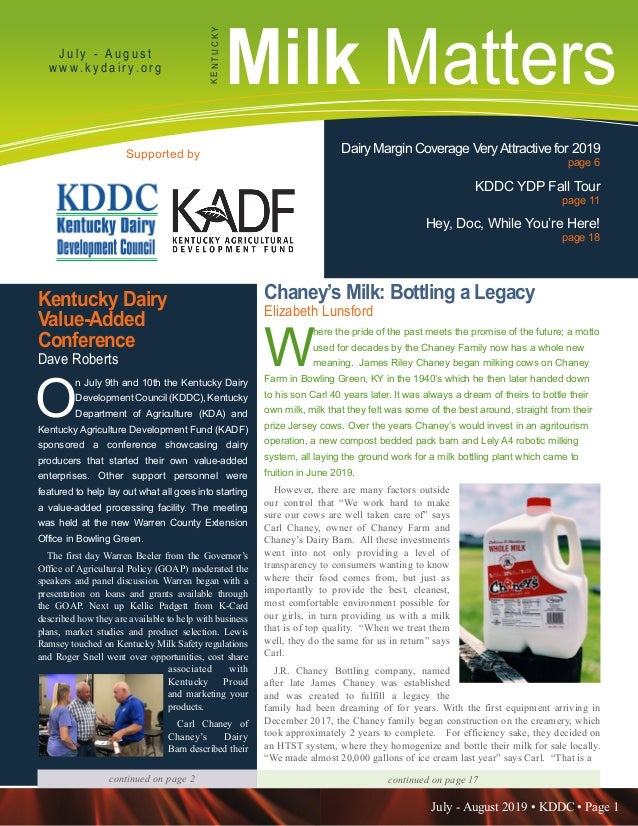 July - August 2019 • KDDC • Page 1 KDDC is supported in part by a grant from the Kentucky Agricultural Development Fund Mi...