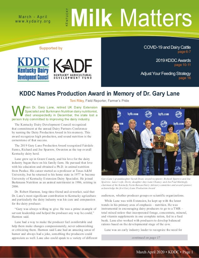 March April 2020 • KDDC • Page 1 KDDC is supported in part by a grant from the Kentucky Agricultural Development Fund Milk...