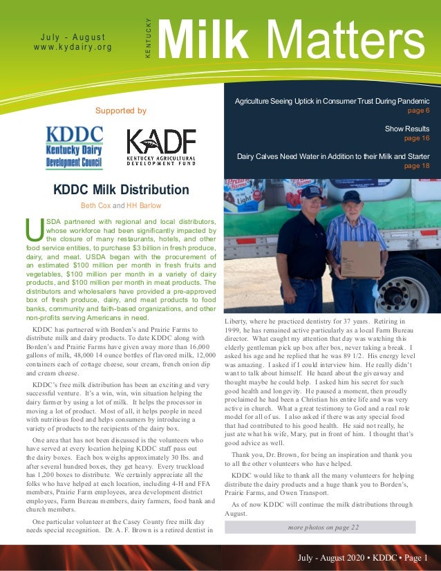 July - August 2020 • KDDC • Page 1 KDDC is supported in part by a grant from the Kentucky Agricultural Development Fund Mi...