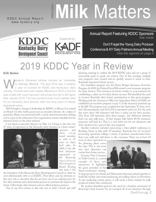 Annual Report Featuring KDDC Sponsors See inside Don't Forget the Young Dairy Producer Conference & KY Dairy PartnersAnnua...