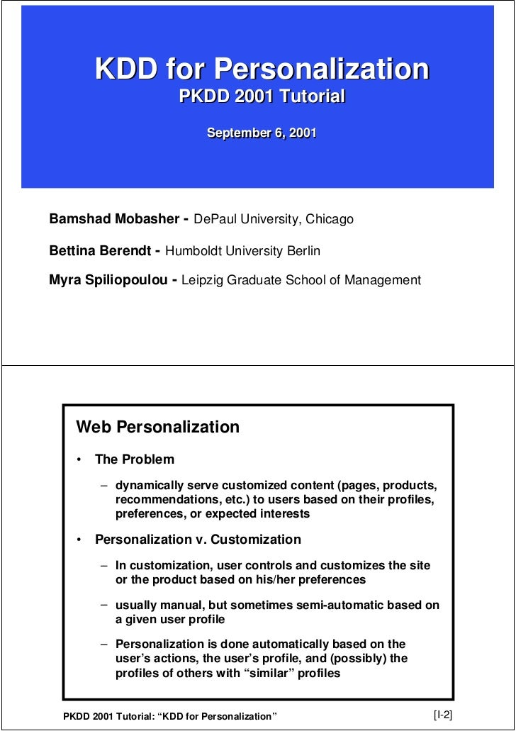 KDD for Personalization                          PKDD 2001 Tutorial                                September 6, 2001Bamsha...