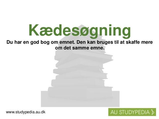 K�des�gning Du har en god bog om emnet. Den kan bruges til at skaffe mere om det samme emne. www.studypedia.au.dk