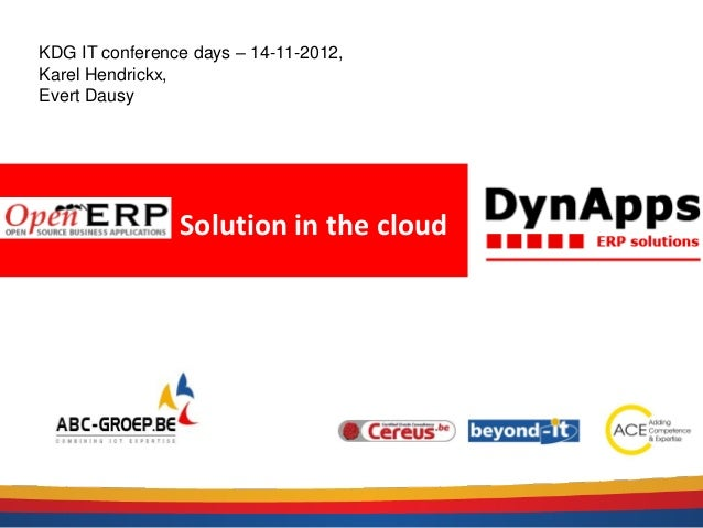 KDG IT conference days – 14-11-2012,Karel Hendrickx,Evert Dausy                Solution in the cloud