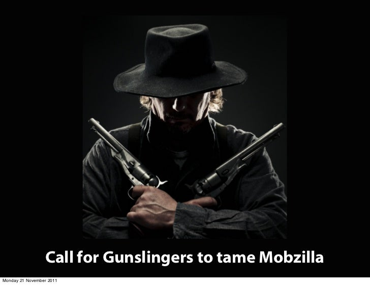 Call for Gunslingers to tame MobzillaMonday 21 November 2011