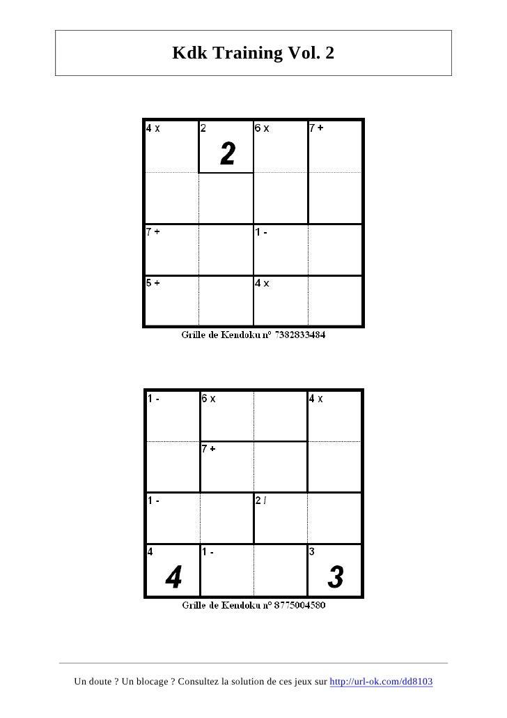 Kdk Training Vol. 2     Un doute ? Un blocage ? Consultez la solution de ces jeux sur http://url-ok.com/dd8103