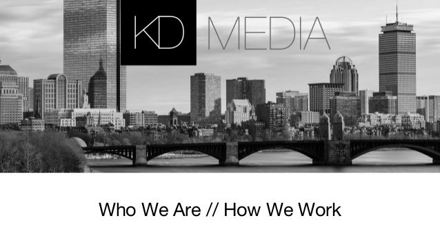 Who We Are // How We Work